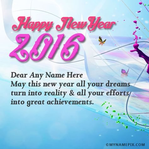 Write Your Name On Unique Happy New Year Wishes Picture In Beautiful Style Best App To Write Na Happy New Year Wishes New Year Wishes Messages New Year Wishes