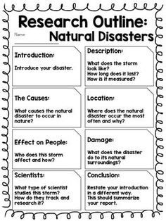 report outline natural disasters  geography  natural disasters  are you having your students research about natural disasters but not sure  how to guide them use this easy outline to have them draft out their  answers