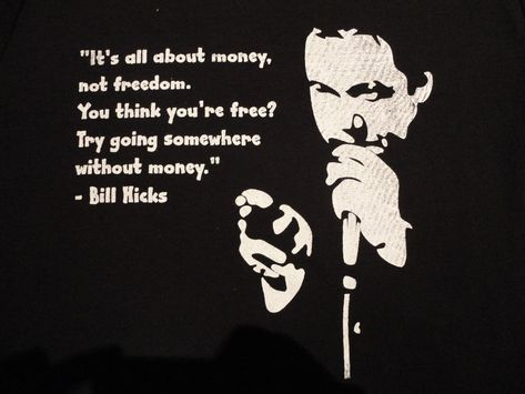 Top quotes by Bill Hicks-https://s-media-cache-ak0.pinimg.com/474x/77/2a/99/772a99865f06aa7c6d2e29a4a5603baa.jpg
