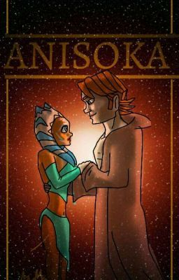 Temporadas De Sueños: Anisoka Story | STAR WARS!!! | Clone