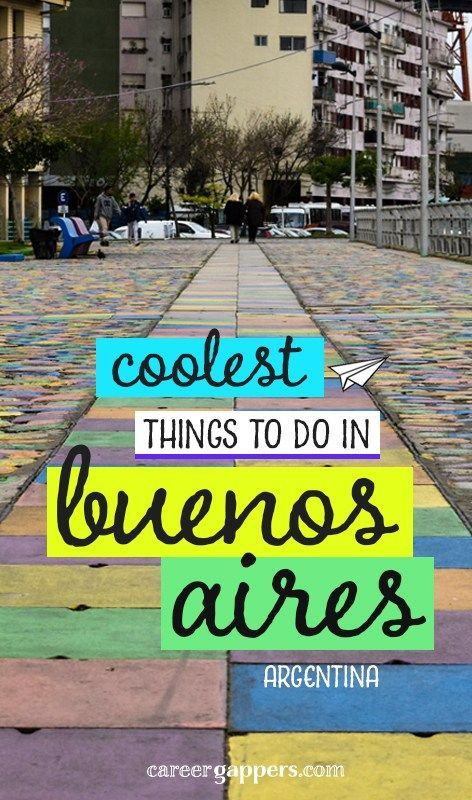 21 of the coolest things to do in Buenos Aires, Argentina