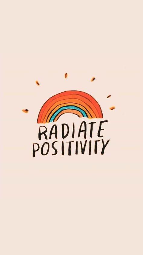 Radiate Positivity #foundonweheartit #wallpaper #phonewallpaper #iPhonewallpaper...