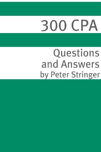 300+ CPA (Certified Public Accountant) Exam Questions and Answers