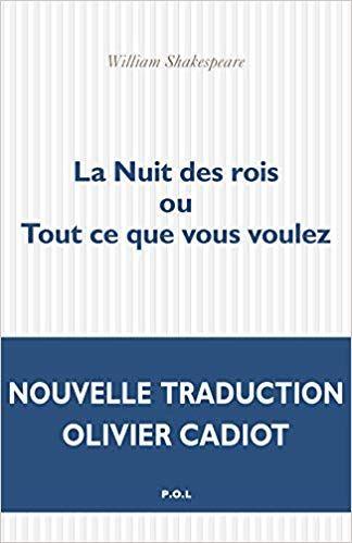 La Nuit Des Rois Pdf : Voulez, William, Shakespeare,, Olivier, Cadiot, Livres, Rois,, Fiction,