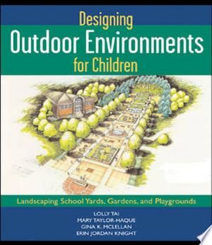 Designing Outdoor Environments For Children Pdf Free In 2020 With Images Edible School Yard School Yard Gardening For Kids