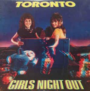 Pin By Hoff On Toronto Toronto Girls Girls Night Girls Night Out