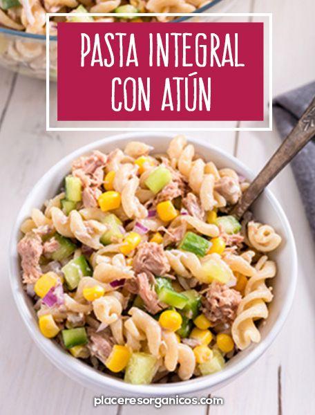 Pasta Integral Con Atún Recetas Saludables Con Atun Comidas Con Atun Comida Saludable Ensaladas