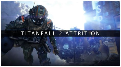 Attrition will return in Titanfall 2! - Reveal gameplay