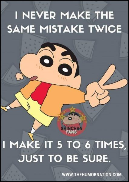 Image Result For Motivational Quotes From Shinchan Funny Cartoon Quotes Fun Quotes Funny Bff Quotes Funny
