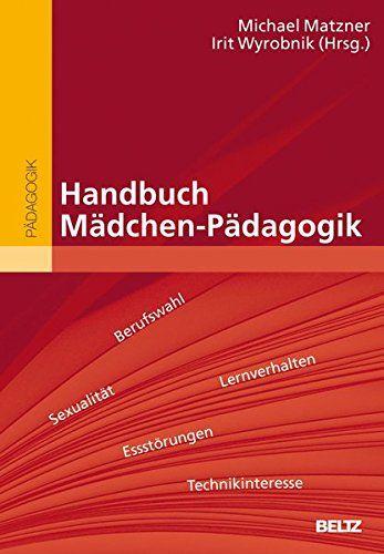 Handbuch Ma Dchen Pa Dagogik Beltz Handbuch Dchen Handbuch Beltz Dagogik Bucher Lernen Fachliteratur