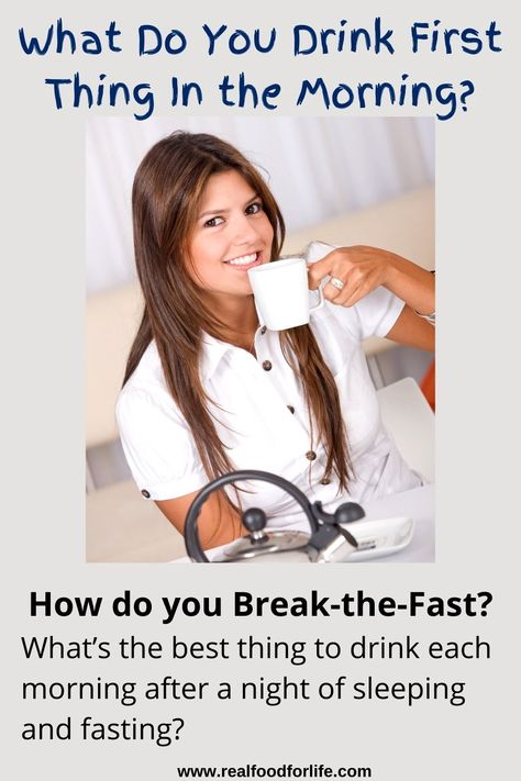 What's the best thing to drink in the morning to break-the-fast? It's best to drink water in the morning. Learn why that is a healthy thing for your body. #water #breakthefast #morningwater #healthymorning