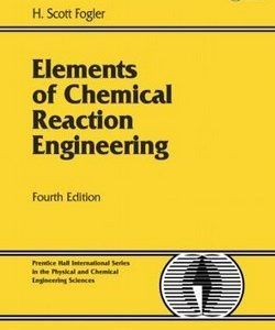 Download Solution Manual For Elements Of Chemical Reaction Engineering 4th Edition H Scott Fogler Chemical Reactions How To Memorize Things Solutions