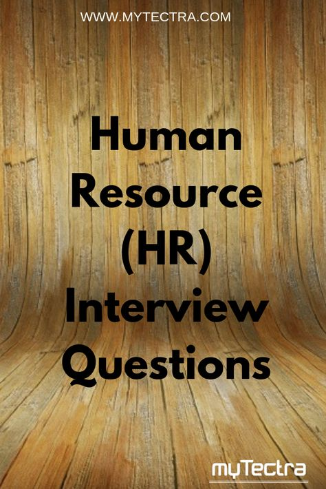 Human Resource (HR) Interview Questions : These hr interview questions are prepared for both freshers and experienced people, these are prepared by mytectra experts..#interviewquestions #interview #questions #answers #mytectra #training #courses #unlockpotential