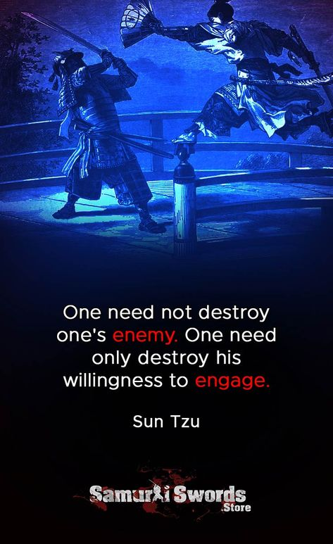 One need not destroy one's enemy. One need only destroy his willingness to engage. Art Of War Quotes, Wise Quotes, Great Quotes, Words Quotes, Motivational Quotes, Inspirational Quotes, Leader Quotes, Quotes Positive, Sayings