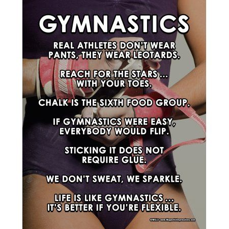 The last one is quincidentally tru bc gymnastics keeps you from being flexible time wise