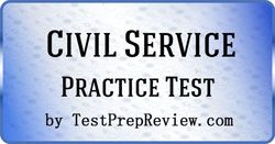 Civil Service Exam Practice Questions - Prepare for the Civil Service Exam