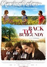 Back To Burgundy 2017 Download Mkv Free Online At Movies4star Get