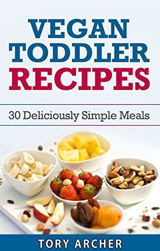 Vegan Recipes For Kids Plant Based Kids Vegetarian Kids