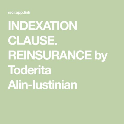Indexation Clause Reinsurance By Toderita Alin Iustinian Clause