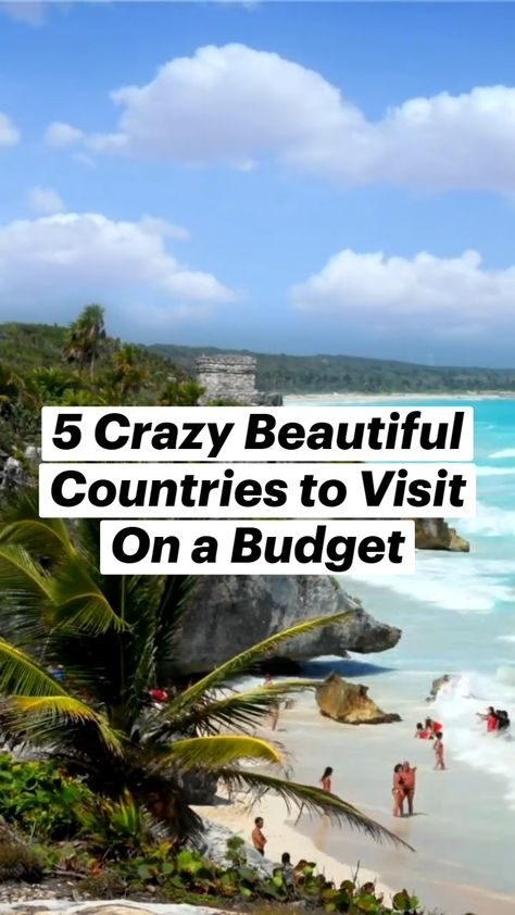 5 Most Beautiful Countries to Visit On a Budget