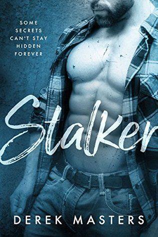 Stalker (A Dark Romance Novel) PDF EPub Book Online by derek