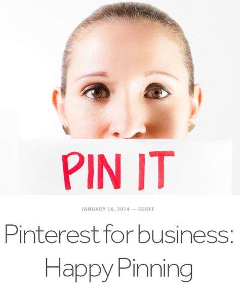 Using Pinterest for business. Great tips and resources.