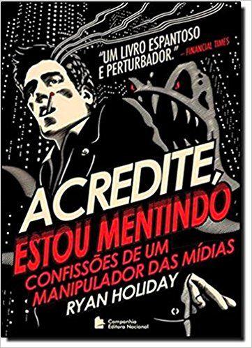 Acredite Estou Mentindo Livros Na Amazon Brasil 9788504018240