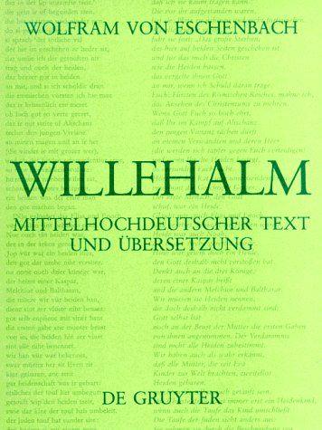 Willehalm De Gruyter Texte De Willehalm Texte Gruyter Gefuhrtes Lesen Gutschein Ausflug Verpacken Biografie