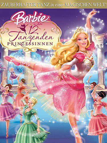 Barbie In Die 12 Tanzenden Prinzessinen Dt Ov Die Barbie Tanzenden Ov Barbie Prinzessin Prinzessin Filme Barbie