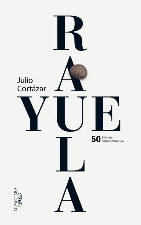 """Un clásico de #cortazar publicado por Alfaguara ¡Lee """"Rayuela"""" de forma social! Esperamos tus comentarios en el club de lectura http://literazee.com/libro/rayuela-50-anos/"""