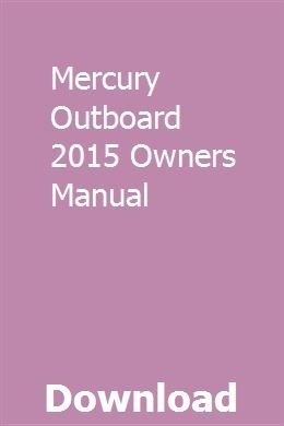 Mercury Outboard 2015 Owners Manual Mercury Outboard Owners Manuals Outboard
