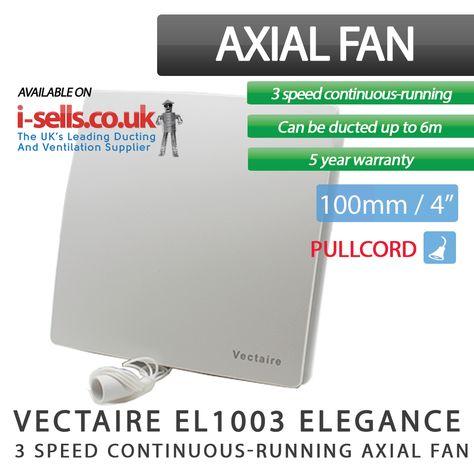 Vectaire El1003 Elegance 3 Speed Bathroom Kitchen Fan Wet Rooms Ventilation Energy Saving Trust