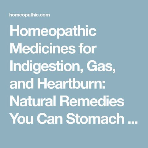 Medicines for Indigestion, Gas, and Heartburn: Natural Remedies You
