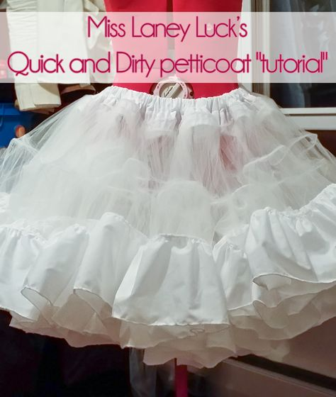 "Sewing For Men misslaneyluck: "" Quick and Dirty petticoat ""tutorial"". I decided to do a quick write-up on how I made this petticoat, because I had a lot of trouble fining a tutorial online that I could actually."