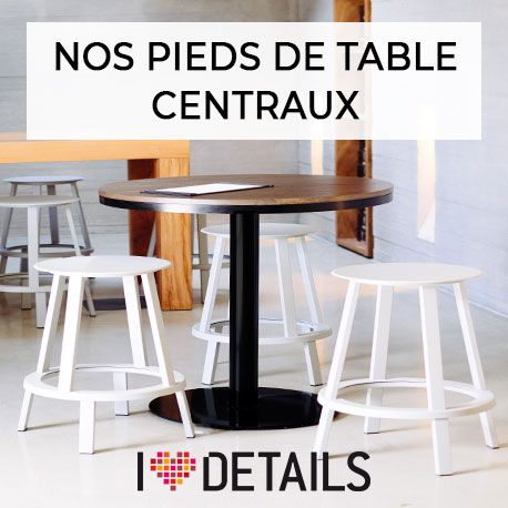 pied de table central