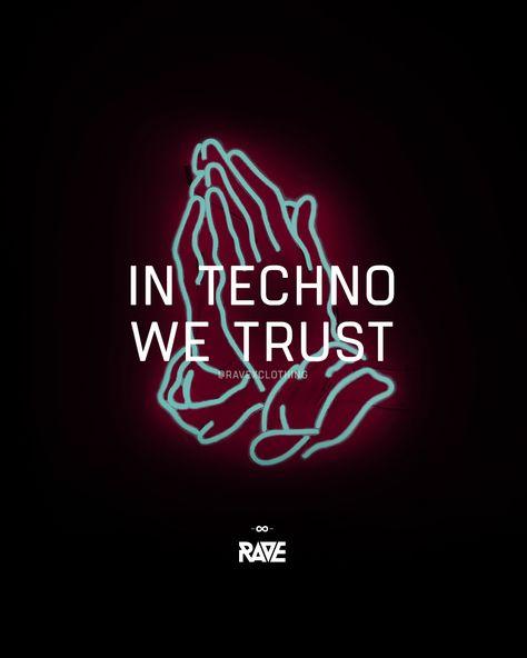 In Techno we trust 🙏🔊