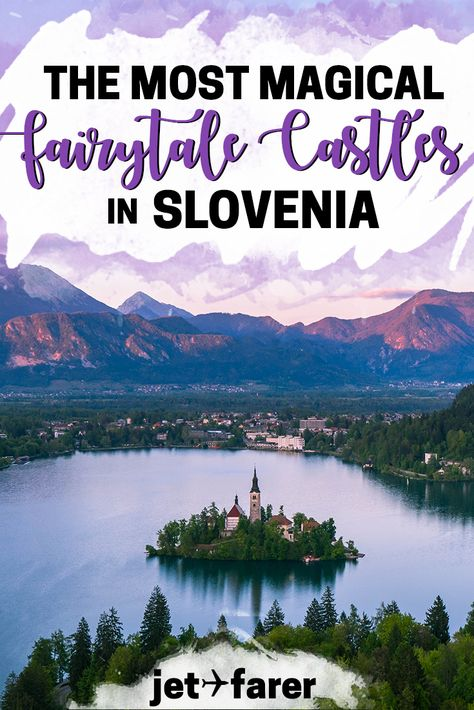 Slovenia Travel: Planning a trip to Slovenia? Check out this complete guide to 25 of Slovenia's most beautiful fairytale castles, many of which you can visit! #Slovenia #Europe   things to do in Slovenia   Ljubljana Slovenia   Slovenia Europe bucket list   Bled Slovenia   Slovenia travel tips   Slovenia destinations   places to visit in Slovenia   slovenia road trip   fairytale castles   Europe travel   spring travel  