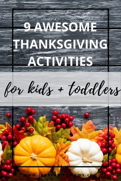 Thanksgiving Day Activities For Kids Toddlers In 2020 Thanksgiving Activities For Kids Activities For Kids Thanksgiving Family Activities