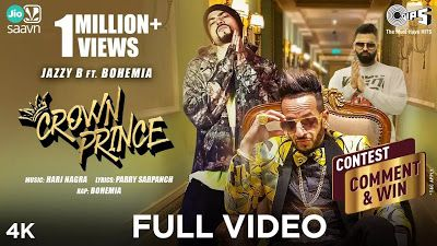 Crown Prince Lyrics Jazzy B Bohemia 2020 Di 2020 Loki Video Tips