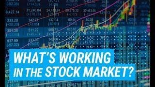 What S Working Best In The Stock Market Right Now Stock Market