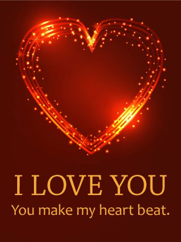You Make My Heart Beat - Love Card: There's a reason we use fiery phrases to describe love. The intensity and passion can feel as unpredictable and unnerving as a wildfire. Those are also dangerous, so get this card, instead. There's a stunning heart that seems to sparkle and flash as if aflame, but it's definitely a lot safer. So send this love card to someone who gets your heart beating faster and let them know they light your fire.