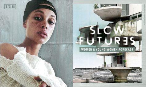 WGSN Women's Forecast S/S 18: SLOW FUTURES | Thea Nowell