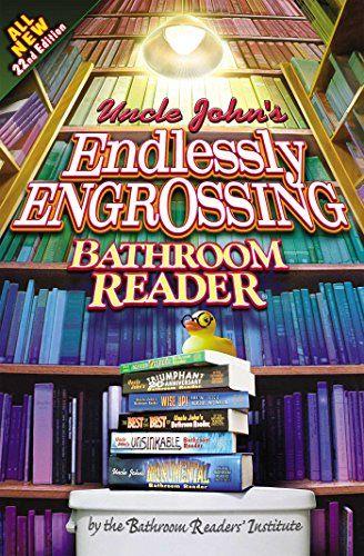 Download Pdf Uncle Johns Endlessly Engrossing Bathroom Reader