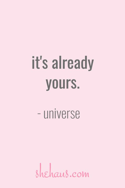 The thing you're dreaming of or working toward is already yours. Manifestation Law Of Attraction, Law Of Attraction Affirmations, Secret Law Of Attraction, Law Of Attraction Quotes, Positive Affirmations Quotes, Affirmation Quotes, Positive Quotes, Money Affirmations, This Is Your Life