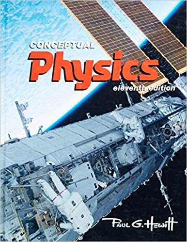 Conceptual Physics 11th Edition By Paul G Hewitt