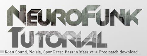Tutorial neurofunk bass ni massive + ableton live 9 (free presets.