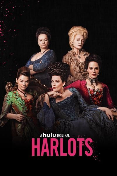 Watch Harlots Online At Hulu Best Tv Shows Hulu Tv Shows Tv