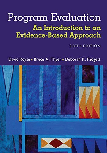 Program evaluation  an introduction to an evidence-based approach - program evaluation