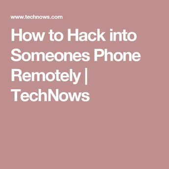 How to Hack into Someones Phone Remotely | TechNows | I