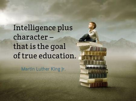 what is education intelligence plus character that is the goal what is education intelligence plus character that is the goal of a true education martin luther king jr the world according to